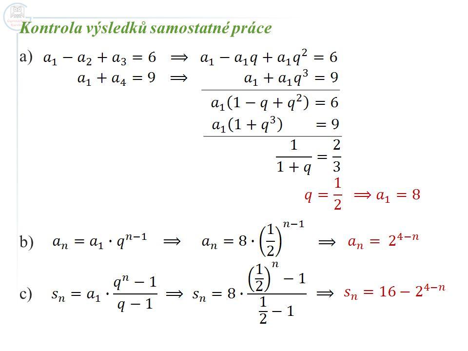 Kontrola výsledků samostatné práce a) b) c)