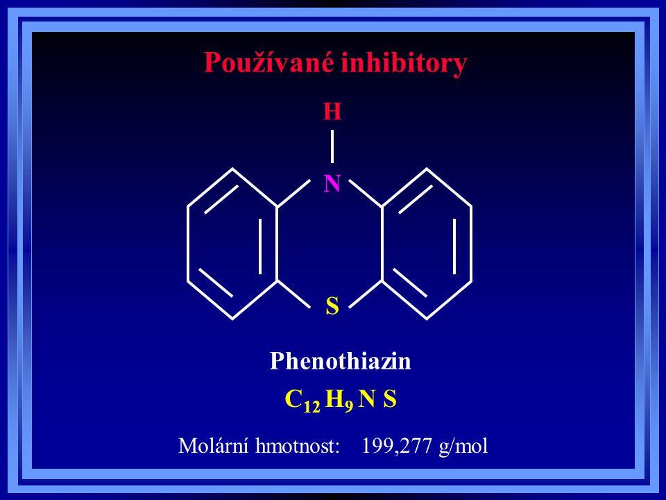 Používané inhibitory Phenothiazin C 12 H 9 N S N S H Molární hmotnost: 199,277 g/mol
