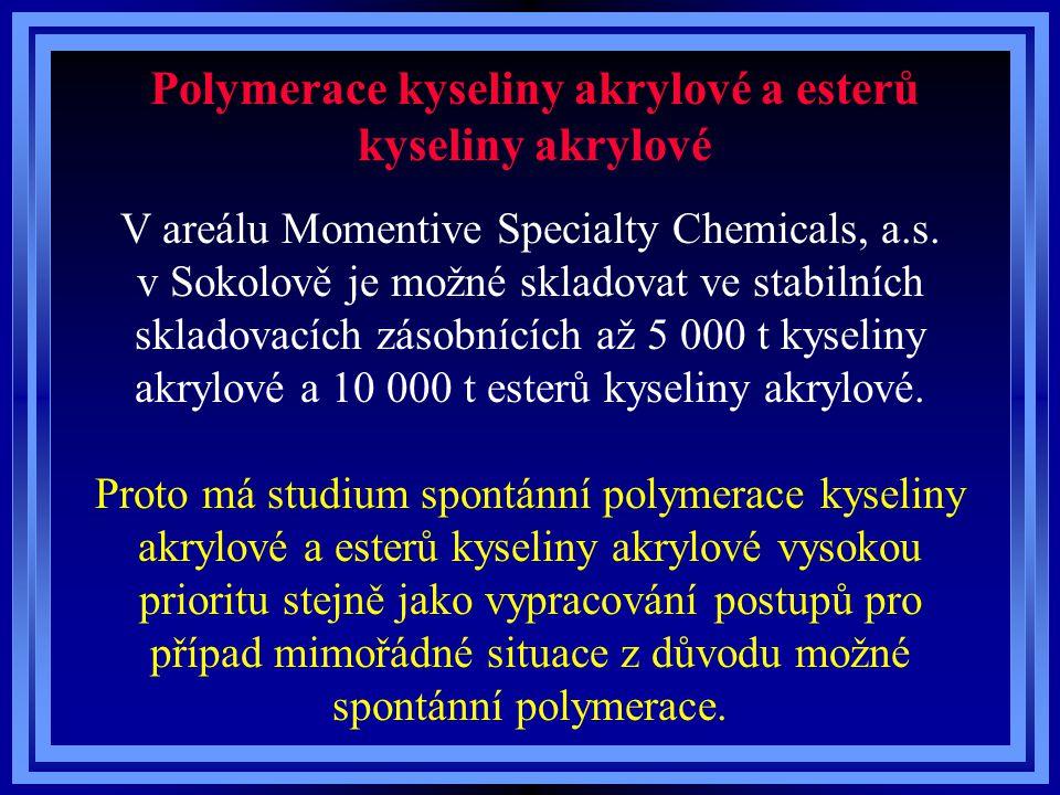 V areálu Momentive Specialty Chemicals, a.s. v Sokolově je možné skladovat ve stabilních skladovacích zásobnících až 5 000 t kyseliny akrylové a 10 00