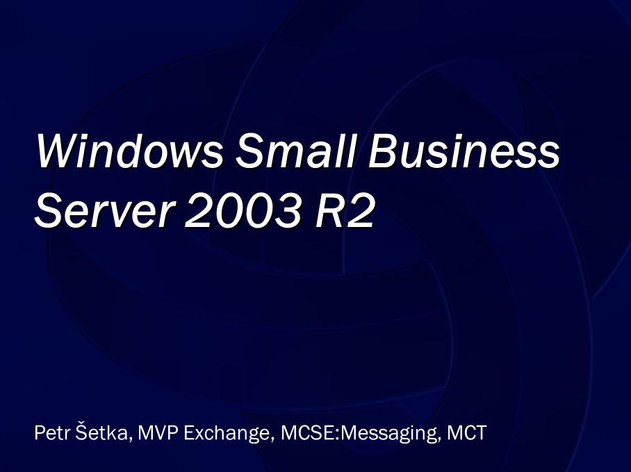 Novinka v SBS 2003 R2 WSUS + průvodci Konfigurace průvodcem, faktická konfigurace pomocí GPO Rychlé vyhodnocení stavu