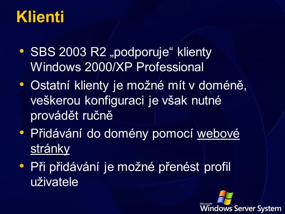 """Klienti SBS 2003 R2 """"podporuje klienty Windows 2000/XP Professional Ostatní klienty je možné mít v doméně, veškerou konfiguraci je však nutné provádět ručně Přidávání do domény pomocí webové stránky Při přidávání je možné přenést profil uživatele"""