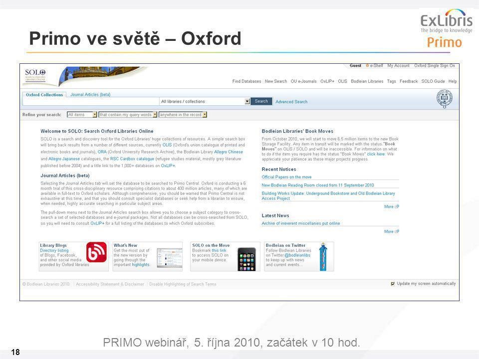 18 PRIMO webinář, 5. října 2010, začátek v 10 hod. Primo ve světě – Oxford