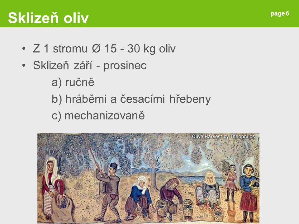 page 27 Podlouhlá dužnatá bobule Plody partenokarpické, bez semen Banánovníky: a) ovocné (konzumace za syrova) [M.
