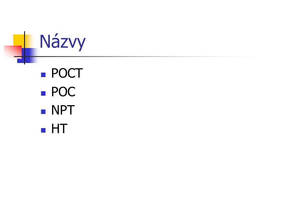 Názvy POCT POC NPT HT