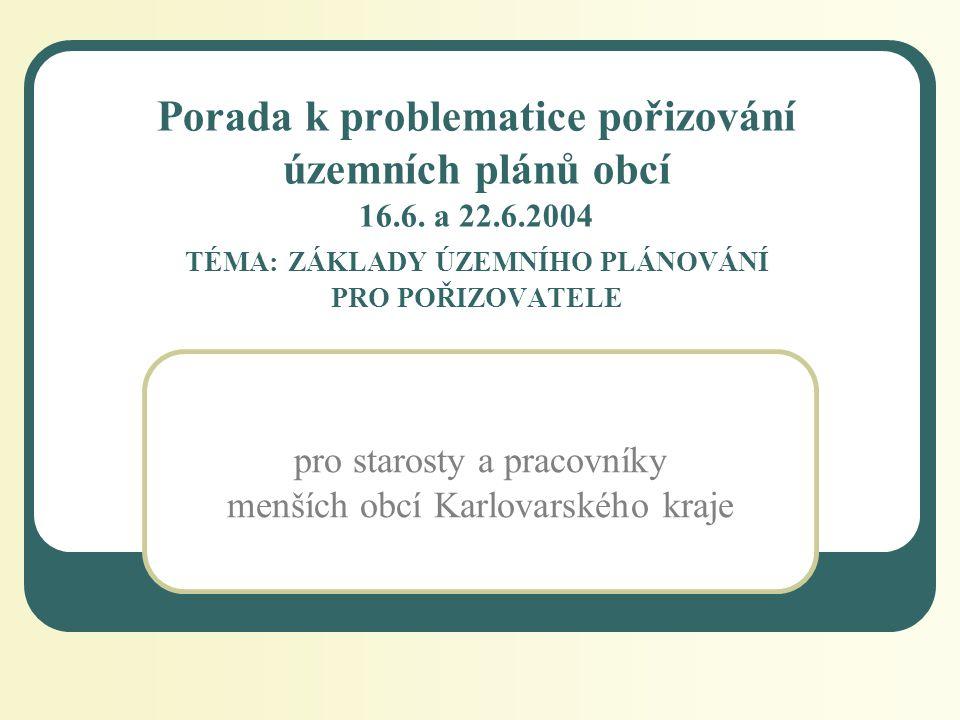 Porada k problematice pořizování územních plánů obcí 16.6.