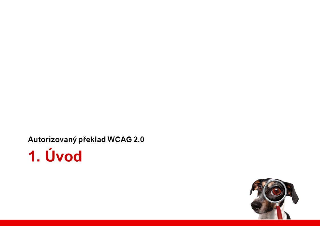 WCAG 2.0 v rychlosti - srozumitelnost Čitelné a srozumitelné texty.
