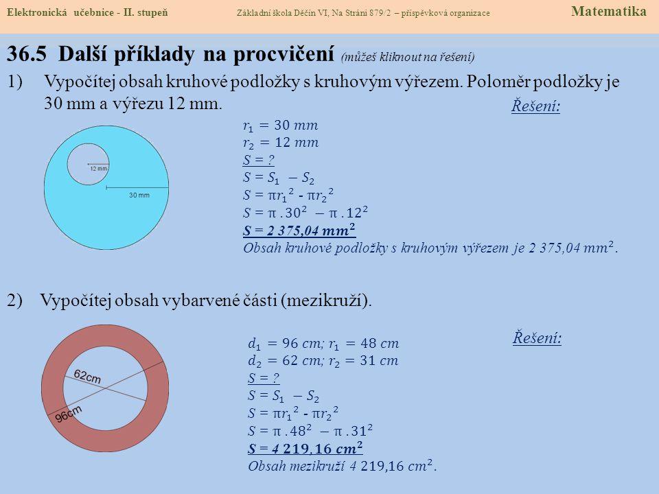 1)Vypočítej obsah kruhové podložky s kruhovým výřezem.
