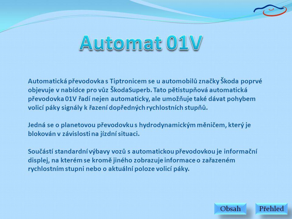 Upozo K ovládání automatické převodovky 01V jsou použity známé funkční součásti, které již byly popsány v předchozích Dílenských učebních pomůckách.