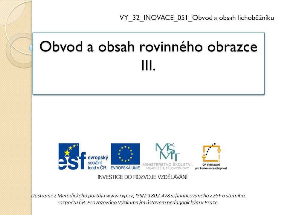 Obvod a obsah rovinného obrazce III.