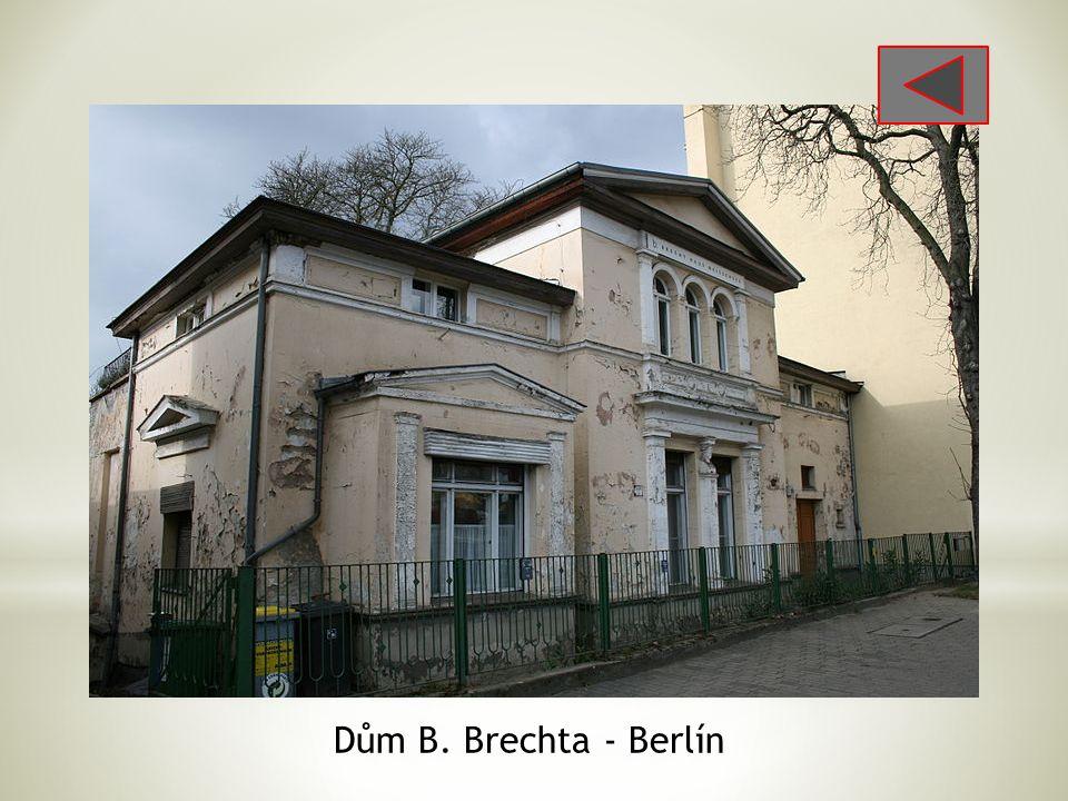 Dům B. Brechta - Berlín