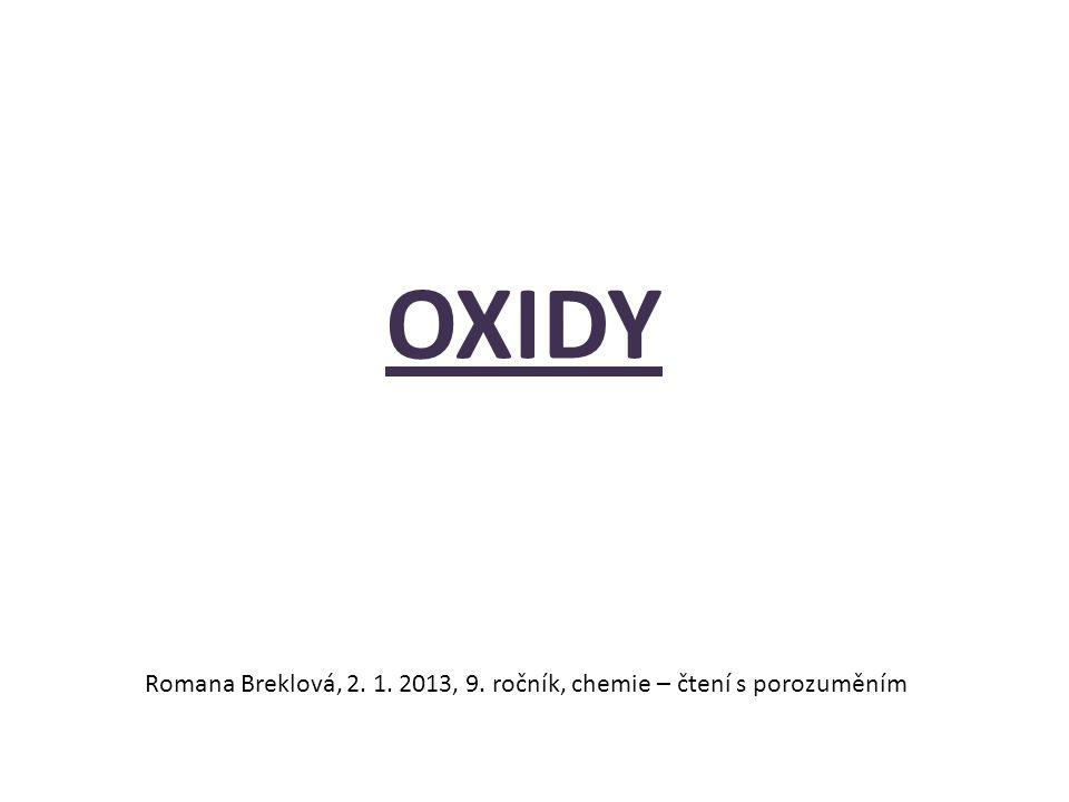 OXIDY Romana Breklová, 2. 1. 2013, 9. ročník, chemie – čtení s porozuměním