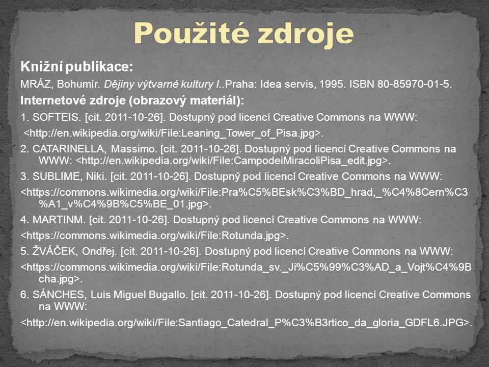 Knižní publikace: MRÁZ, Bohumír.Dějiny výtvarné kultury I..Praha: Idea servis, 1995.
