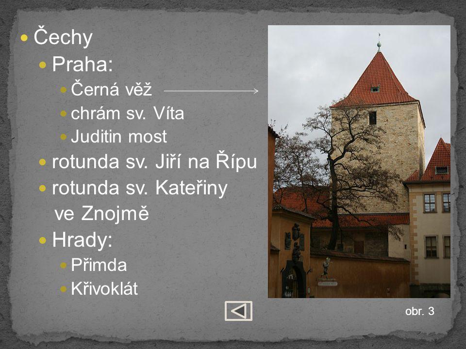 Čechy Praha: Černá věž chrám sv.Víta Juditin most rotunda sv.