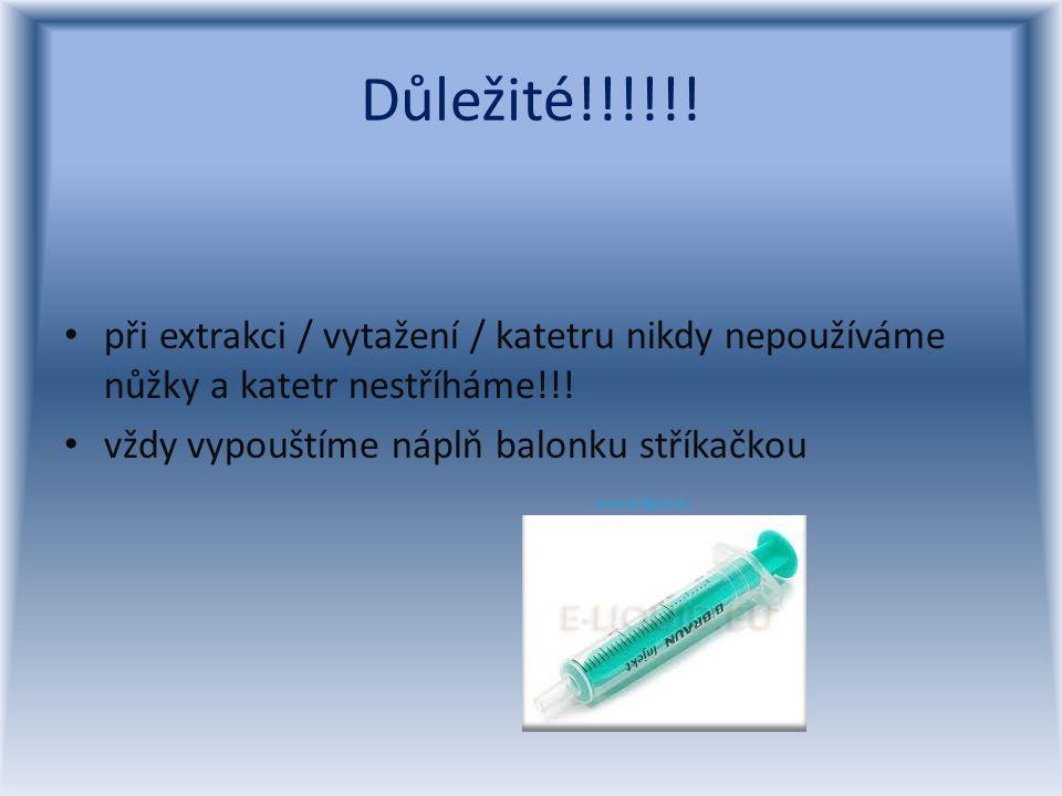 Důležité!!!!!! při extrakci / vytažení / katetru nikdy nepoužíváme nůžky a katetr nestříháme!!! vždy vypouštíme náplň balonku stříkačkou www.e-liguid.