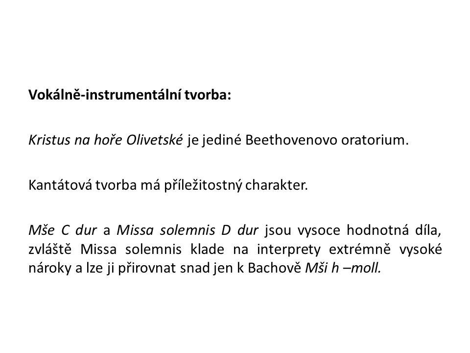 Vokálně-instrumentální tvorba: Kristus na hoře Olivetské je jediné Beethovenovo oratorium.