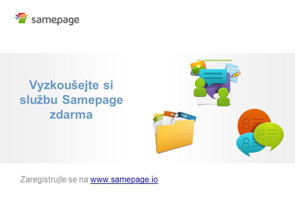 Vyzkoušejte si službu Samepage zdarma Zaregistrujte se na www.samepage.iowww.samepage.io