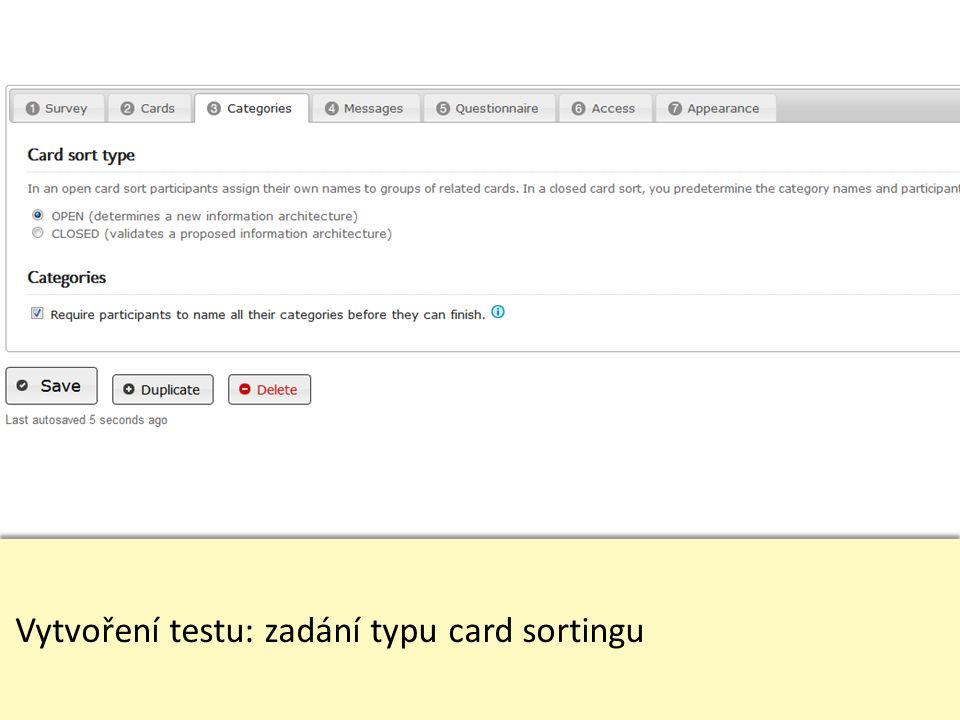 Vytvoření testu: zadání typu card sortingu