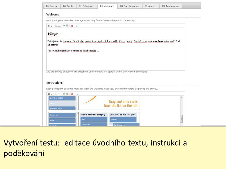 Vytvoření testu: editace úvodního textu, instrukcí a poděkování