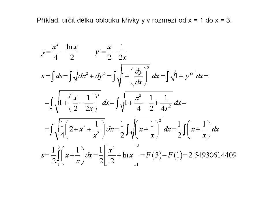 Příklad: určit délku oblouku křivky y v rozmezí od x = 1 do x = 3.