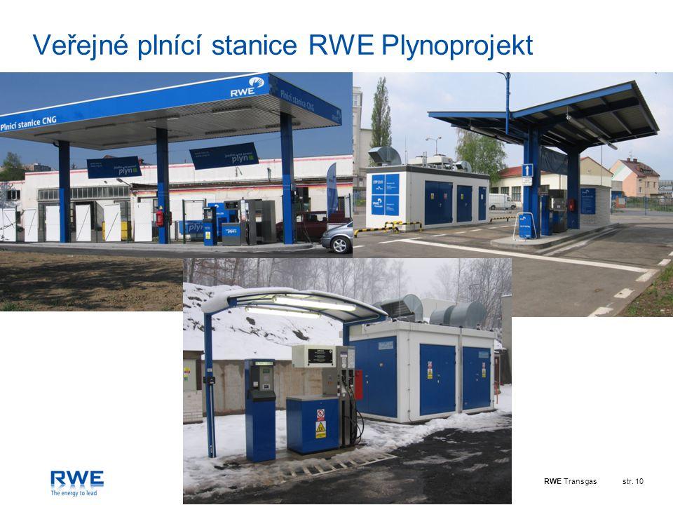 RWE Transgasstr. 10 Veřejné plnící stanice RWE Plynoprojekt