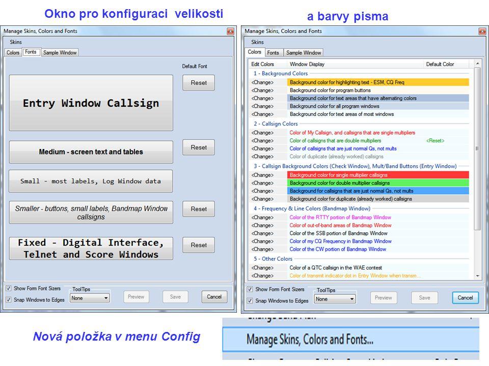 Okno pro konfiguraci velikosti a barvy pisma Nová položka v menu Config