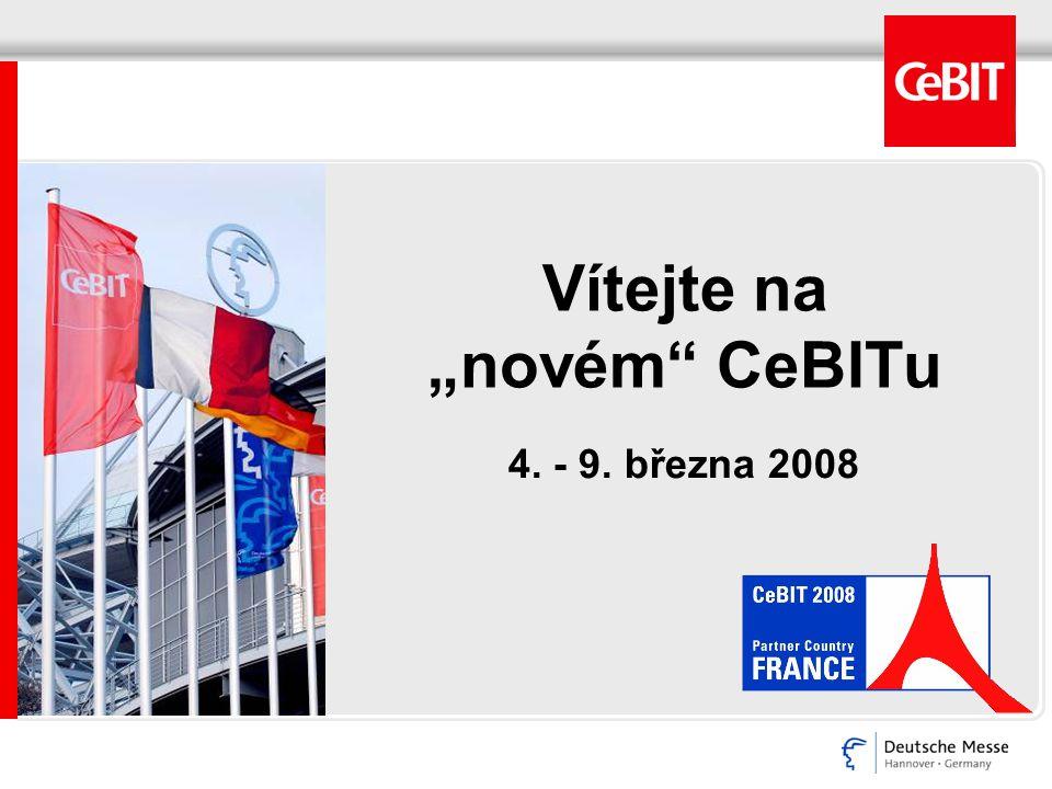 """Vítejte na """"novém CeBITu 4. - 9. března 2008"""