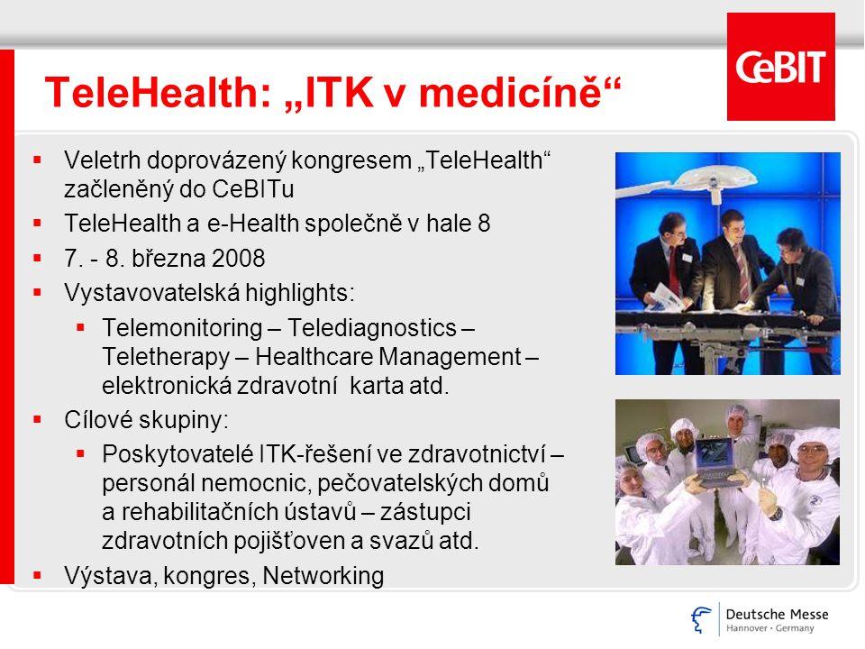 """TeleHealth: """"ITK v medicíně""""  Veletrh doprovázený kongresem """"TeleHealth"""" začleněný do CeBITu  TeleHealth a e-Health společně v hale 8  7. - 8. břez"""