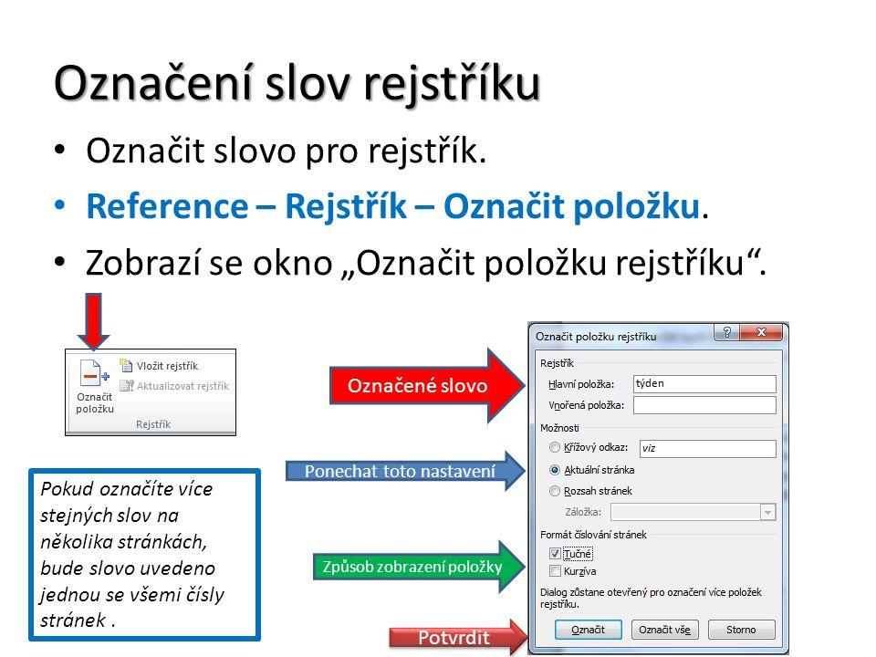 Označení slov rejstříku Označit slovo pro rejstřík.