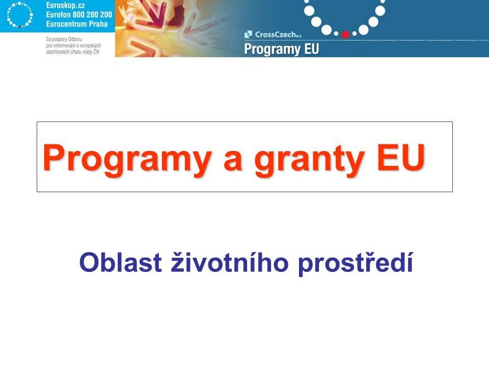 Programy a granty EU Oblast životního prostředí
