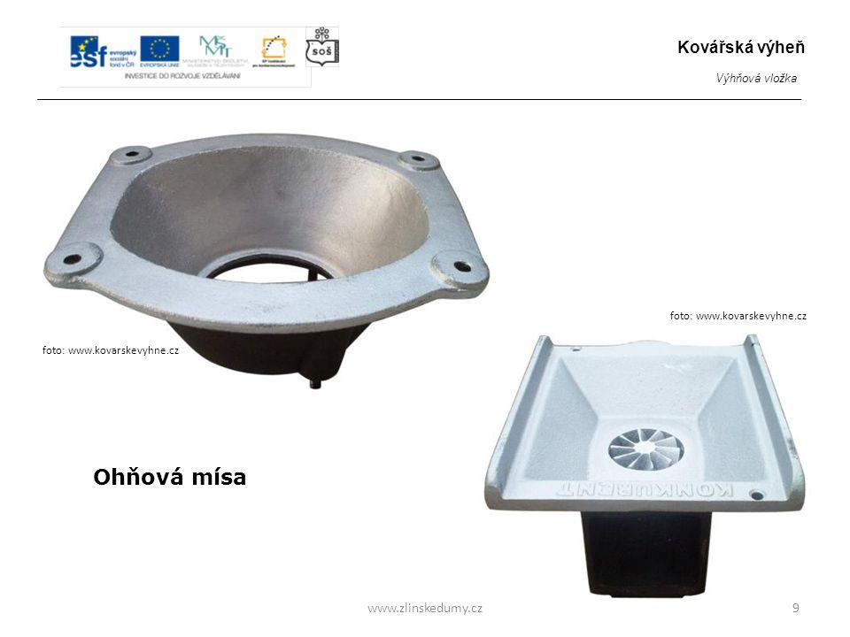 Ohňová mísa www.zlinskedumy.cz9 Kovářská výheň Výhňová vložka foto: www.kovarskevyhne.cz