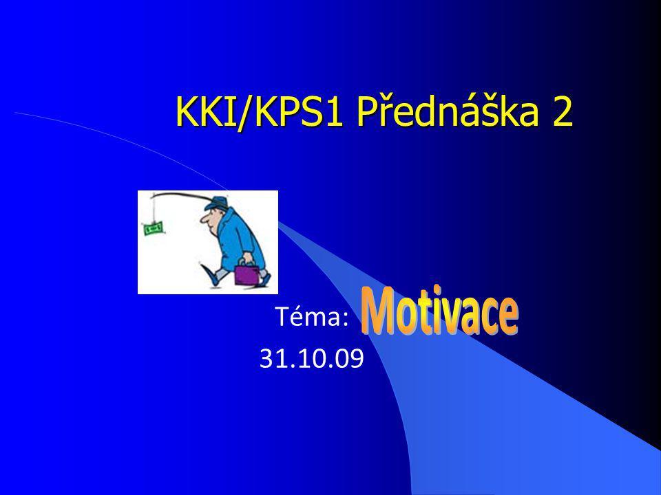 KKI/KPS1 Přednáška 2 Téma: 31.10.09