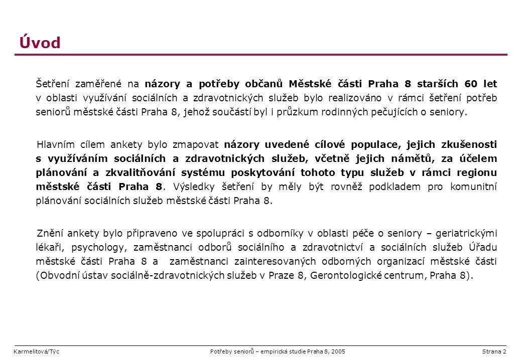 Karmelitová/TýcPotřeby seniorů – empirická studie Praha 8, 2005Strana 43 Faktory kvality života seniorů – co by nejvíce pomohlo.