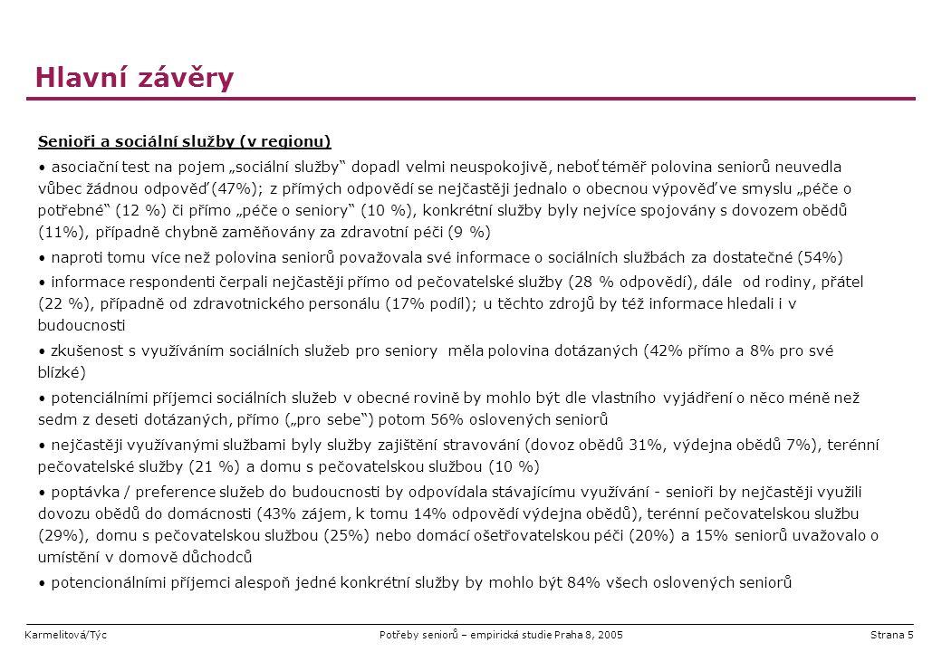 """Karmelitová/TýcPotřeby seniorů – empirická studie Praha 8, 2005Strana 36 Stávající využívání a zájem o sociální služby plná polovina dotázaných měla s využíváním sociálních služeb pro seniory (subjektivní vnímání pojmu) zkušenost, neboť některou ze služeb využívali v době dotazování více než čtyři z deseti respondentů (42%) a 8 % dále nepřímo (pro jejich blízké) potenciálními příjemci sociálních služeb, dle vlastního vyjádření, by mohlo být o něco méně než sedm z deseti dotázaných (součet stávajícího využití a budoucího zájmu), přímo (""""pro sebe ) potom 56% oslovených seniorů nicméně je třeba zohlednit, že péči vesměs vyžadují pacienti od 75 let výše a že senioři v řadě případů nechtějí či nejsou schopni posoudit míru své (budoucí) soběstačnosti dle očekávání a v souladu s praxí s rostoucím věkem výrazně narůstal podíl příjemců sociálních služeb z metodologického hlediska je třeba poznamenat, že míru využívání služeb nelze generalizovat, neboť jedním ze tří distribučních kanálů byla přímo i pečovatelská služba Báze: Všichni respondenti (429)"""