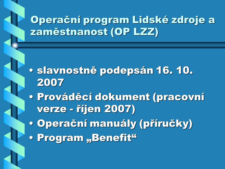 Operační program Lidské zdroje a zaměstnanost (OP LZZ) slavnostně podepsán 16.