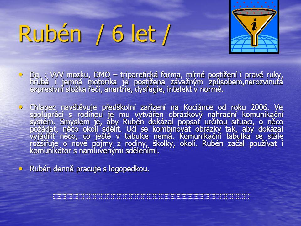 Rubén / 6 let / Dg.