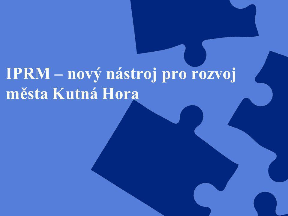 IPRM – nový nástroj pro rozvoj města Kutná Hora