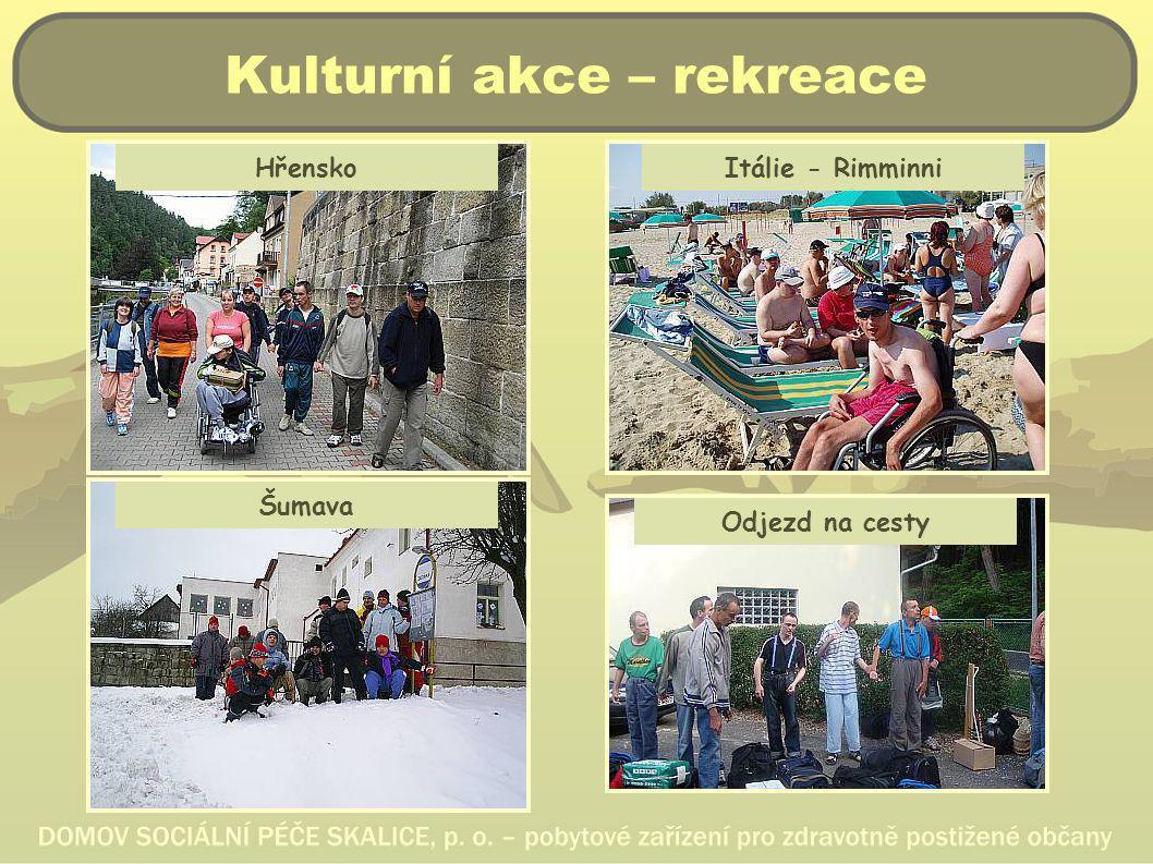 Kulturní akce – rekreace Hřensko Šumava Itálie - Rimminni Odjezd na cesty