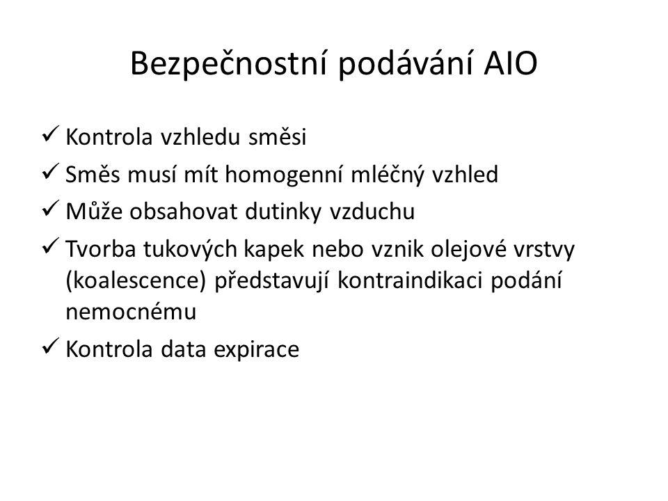 Bezpečnostní podávání AIO Kontrola vzhledu směsi Směs musí mít homogenní mléčný vzhled Může obsahovat dutinky vzduchu Tvorba tukových kapek nebo vznik