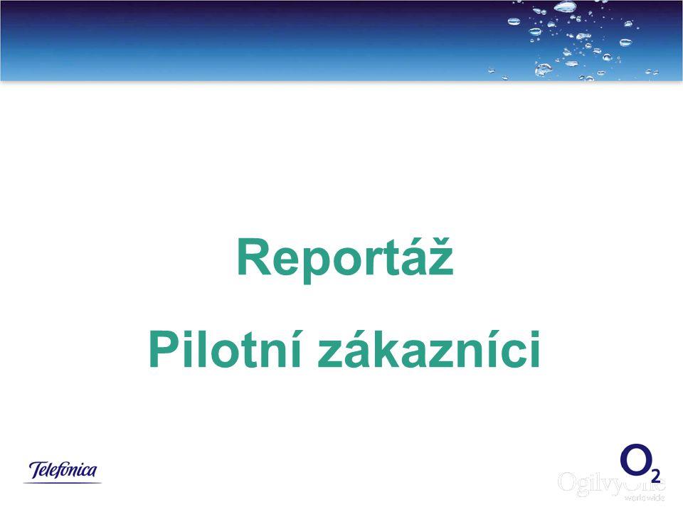 14 Reportáž Pilotní zákazníci