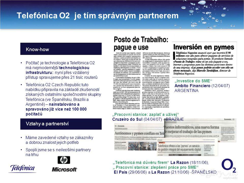 16 Máme zavedené vztahy se zákazníky a dobrou znalost jejich potřeb Spojili jsme se s nejlepšími partnery na trhu Telefónica O2 je tím správným partne
