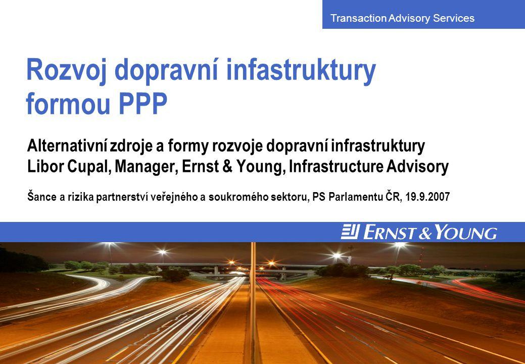 y # 1 Dopravní infrastruktura podmínkou růstu Rozvinutá dopravní infrastruktura je předpokladem dlouhodobé konkurenceschopnosti a hospodářského růstu.