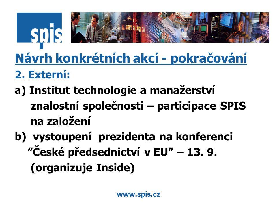 www.spis.cz Návrh konkrétních akcí - pokračování 2.