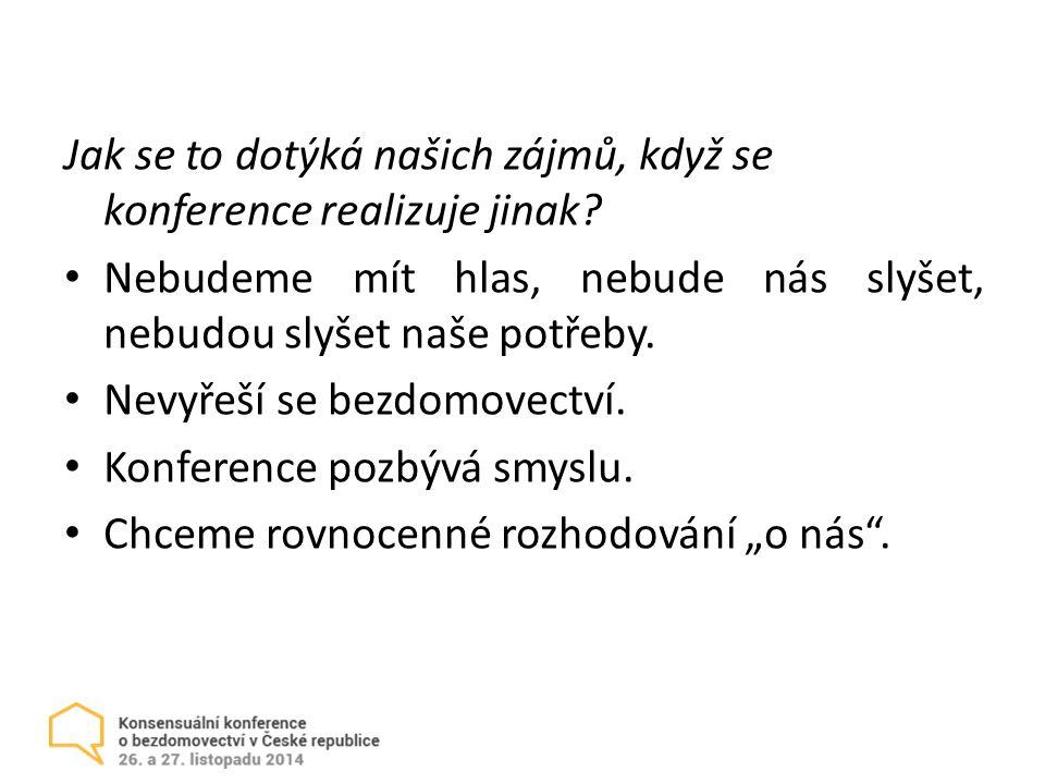 Jak se to dotýká našich zájmů, když se konference realizuje jinak.