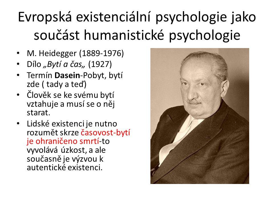 Evropská existenciální psychologie jako součást humanistické psychologie M.