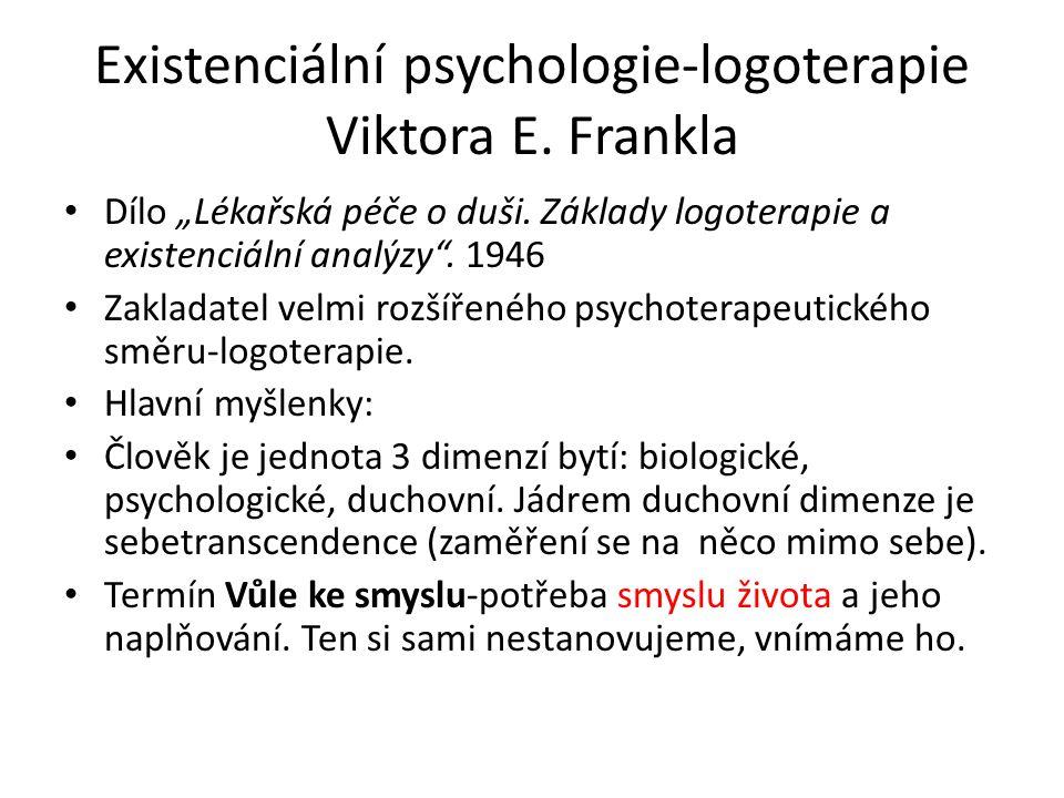 """Existenciální psychologie-logoterapie Viktora E.Frankla Dílo """"Lékařská péče o duši."""