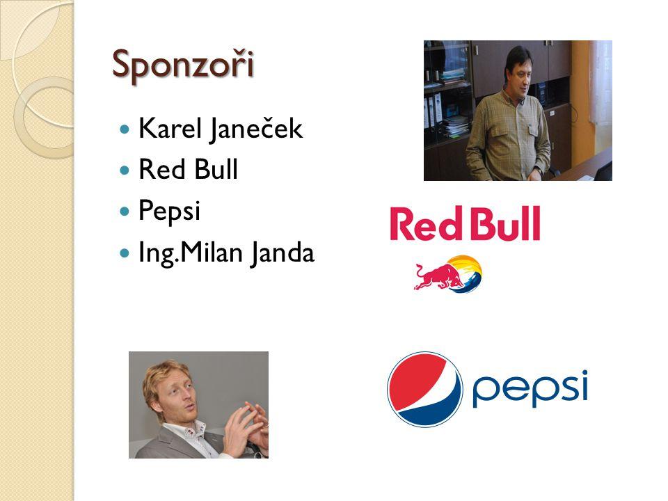 Sponzoři Karel Janeček Red Bull Pepsi Ing.Milan Janda