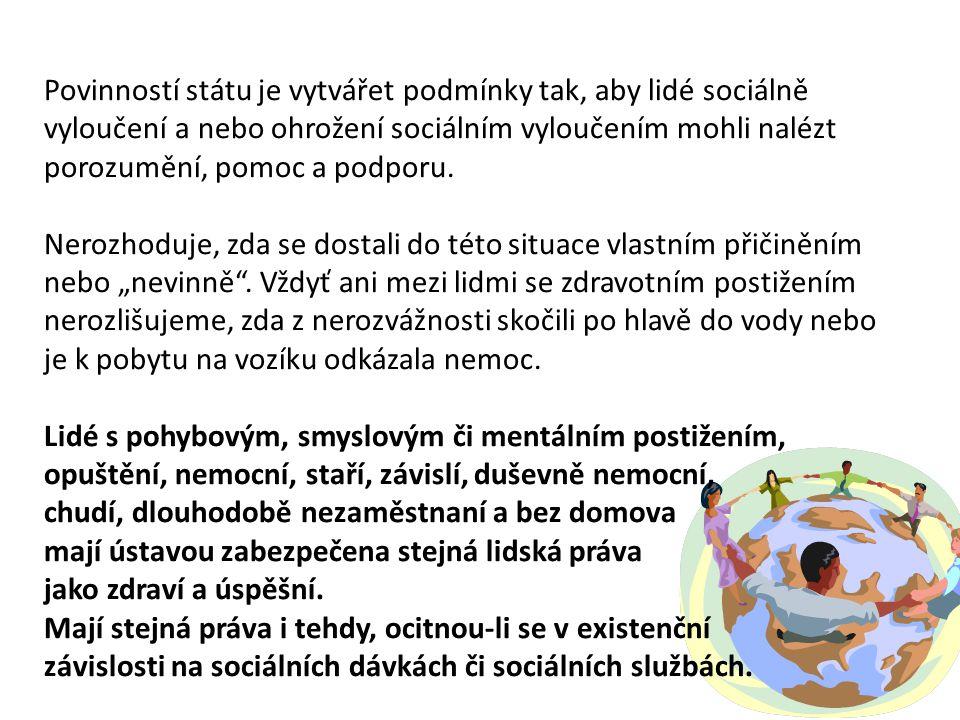 Legislativa ČR a sociální začleňování V právním řádu České republiky (zákon č.