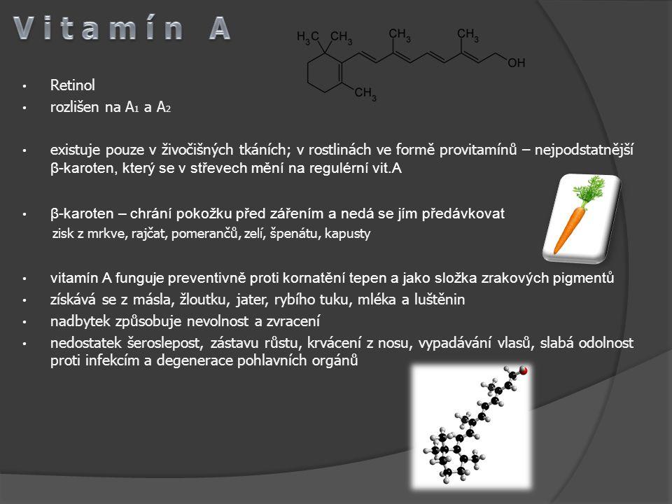 Kalciferol rozlišujeme na D 2 a D 3 je důležitý pro vstřebávání a funkci metabolismu vápníku a fosforu získává se z rybího tuku, másla a mléka při nadbytku se fosfor a vápník ukládají příliš při nedostatku vzniká křivice provitamíny ergosterol (D 2 ) a cholesterol (D 3 ) v kůži se mění na vitamín účinkem UV zdroje – kvasnice, oleje, žloutek D1D1 D2D2