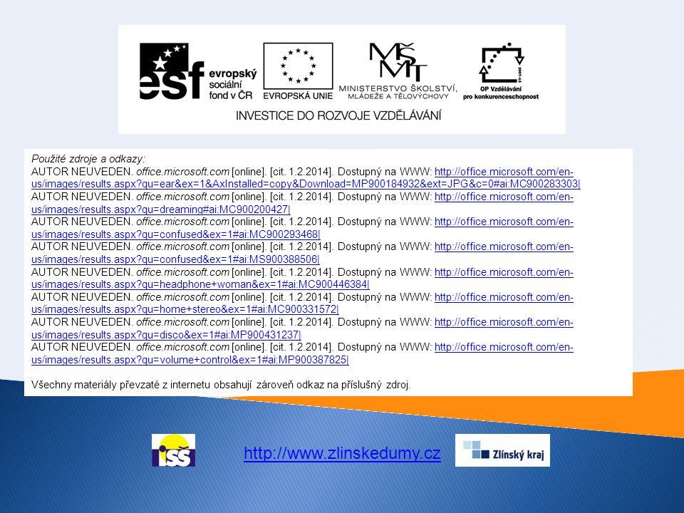 http://www.zlinskedumy.cz Použité zdroje a odkazy: AUTOR NEUVEDEN.