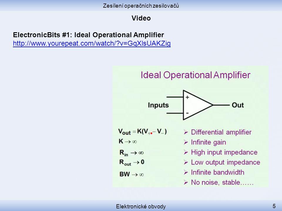 Elektronické obvody 4 Definice zesilovače Potřebné zesílení Účel zpětné vazby Účel záporné zpětné vazby Funkce záporné zpětné vazby